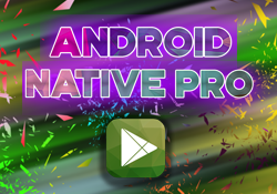 Android Native Pro