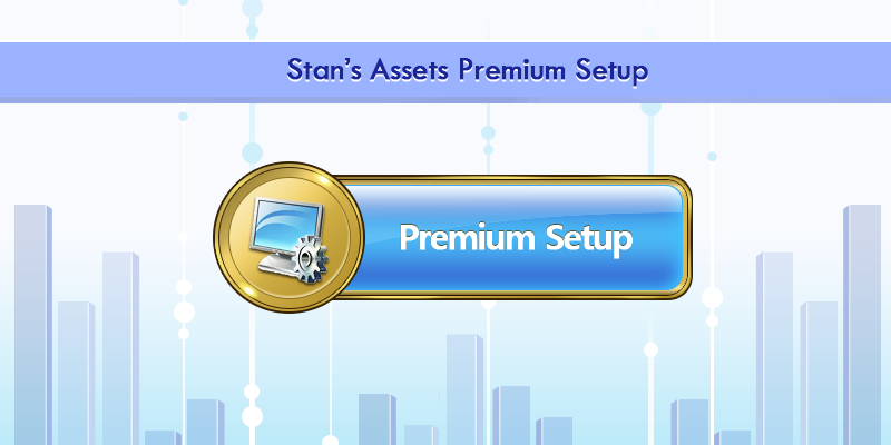 Stan's Assets Premium Setup
